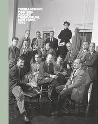 Daniel Belasco - The irascibles : painters against the museum, New York, 1950.