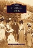 Daniel Bénard et Bruno Guignard - Il y a 100 ans... 1908.