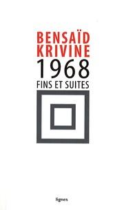 Daniel Bensaïd et Alain Krivine - 1968 - Fins et suites.