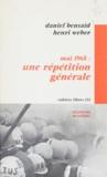 Daniel Bensaïd et Henri Weber - Mai 1968 : une répétition générale.