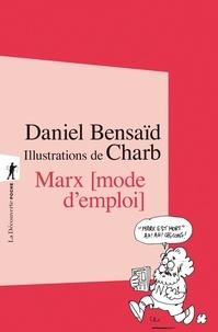 Daniel Bensaïd et  Charb - Marx, mode d'emploi.
