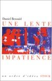 Daniel Bensaïd - Une lente impatience.