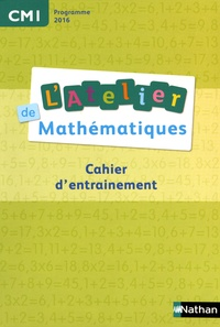 Daniel Bensimhon - L'Atelier de mathématiques CM1 - Cahier d'entrainement.
