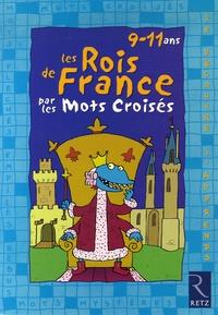 Daniel Bensimhon et Eric Battut - Les rois de France par les mots croisés.