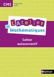 Daniel Bensimhon - Mathématiques CM2 L'atelier de mathématiques - Cahier autocorrectif.