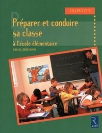 Daniel Bensimhon - PEDAGO PRATIQUE  : Préparer et conduire sa classe à l'école élémentaire - Cycles 2 et 3.