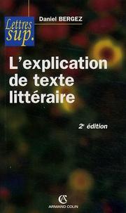 L'explication de texte littéraire - Daniel Bergez   Showmesound.org