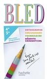 Daniel Berlion - Bled 4e/3e - Orthographe, conjugaison, vocabulaire, mémento grammatical.