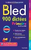 Daniel Berlion - Bled 900 Dictées Primaire.