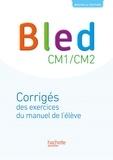 Daniel Berlion - Bled CM1/CM2 - Corrigés des exercices du manuel.