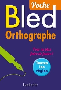 Daniel Berlion - Bled Orthographe poche.