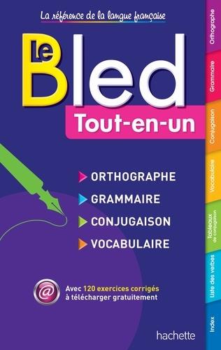 Daniel Berlion - Bled tout-en-un - Orthographe, grammaire, conjugaison, vocabulaire.