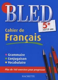 Cahier de Français 5e - Daniel Berlion | Showmesound.org