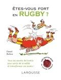 Daniel Berlion - Etes-vous fort en rugby ?.