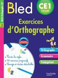 Daniel Berlion et Michel Dezobry - Exercices d'orthographe CE1 7-8 ans.