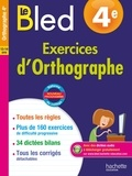 Daniel Berlion - Le Bled 4e Exercices d'Orthographe.