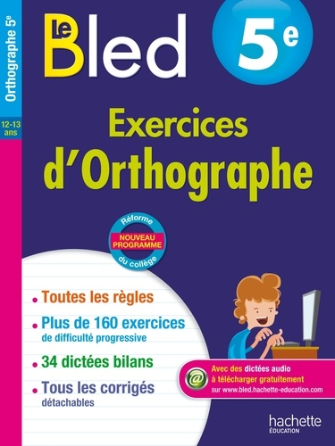 Le Bled 5e Exercices D Orthographe Grand Format