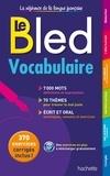 Daniel Berlion et Raphaëlle Lequeux - Le Bled vocabulaire.