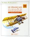 Daniel Berlion et Jean-René Louvet - Le français à la découverte de l'histoire-géographie CM2 - Manuel de français.