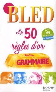 Histoiresdenlire.be Les 50 règles d'or de la grammaire Image