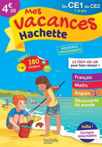 Daniel Berlion et Marie-Rose Piquet - Mes vacances Hachette du CE1 au CE2 - 7-8 ans.
