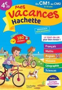 Daniel Berlion et Ann Rocard - Mes vacances Hachette du CM1 au CM2 - 9-10 ans.