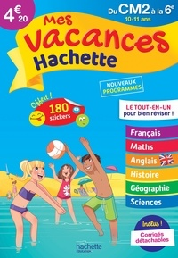 Daniel Berlion et Ann Rocard - Mes vacances Hachette du CM2 à la 6e.