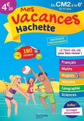 Daniel Berlion et Ann Rocard - Mes vacances Hachette du CM2 à la 6e - 10-11 ans.