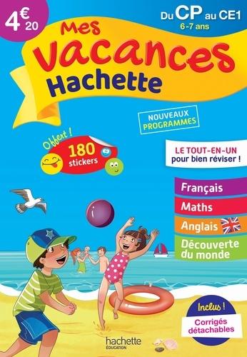 Daniel Berlion et Ann Rocard - Mes vacances Hachette du CP au CE1 - 6-7 ans.