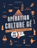 Daniel Berlion et Dominique Foufelle - Opération culture gé - Un programme en 5 semaines chrono !.