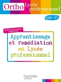 Daniel Berlion - Ortho Lycée professionnel CAP 2e - Apprentissage et remédiation en Lycée professionnel.