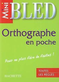 Orthographe en poche - Pour ne plus faire de fautes!.pdf