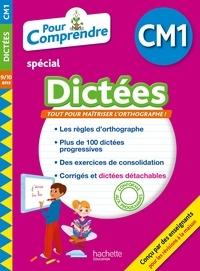 Daniel Berlion et Jean Collet - Pour comprendre spécial Dictées CM1 - 9/10 ans.
