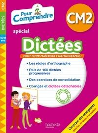 Daniel Berlion et Jean Collet - Pour comprendre spécial Dictées CM2 - 10/11 ans.