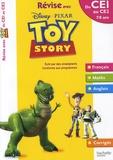 Daniel Berlion et Joanna Le May - Révise avec Toy Story du CE1 au CE2 - 7-8 ans.