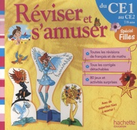 Daniel Berlion et Michèle Lecreux - Réviser et s'amuser du CE1 au CE2 - Spécial filles.