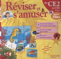 Daniel Berlion et Michèle Lecreux - Réviser et s'amuser du CE2 au CM1 - Spécial filles.