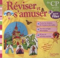 Daniel Berlion et Michèle Lecreux - Réviser et s'amuser du CP au CE1 - Spécial filles.
