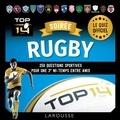 Daniel Berlion - Soirée rugby Top 14 - 250 questions sportives pour une 3e mis-temps entre amis.