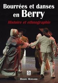 Daniel Bernard - Bourrées et danses en Berry - Histoire et ethnographie.