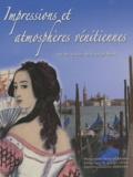 Daniel Bernard et George Sand - Impressions et atmosphères vénitiennes - Sur les traces de George Sand.