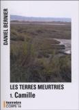 Daniel Bernier - Les Terres meurtries - Camille.