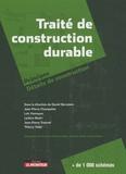 Daniel Bernstein et Jean-Pierre Champetier - Traité de construction durable - Principes et Détails de construction.