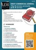 Daniel Bert - Droit commercial général - Actes de commerce, commerçants, fonds de commerce.