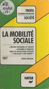 Daniel Bertaux et Georges Décote - La mobilité sociale.