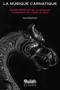 Lemememonde.fr La musique carnatique - Guide d'écoute de la musique classique de l'Inde du Sud Image