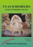 Daniel Bichet et Nick Boucher - Un an d'homélies - Année liturgique 2009-2010.