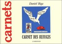 Daniel Biga - Carnet des refuges.