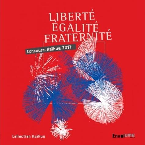 Liberté égalité Fraternité Victor Hugo