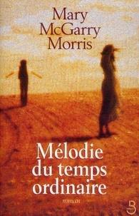 Daniel Bismuth et Mary MCGARRY MORRIS - Mélodie du temps ordinaire.